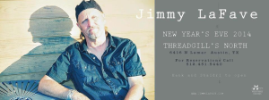 New Year's Eve with Jimmy LaFave, Hank & Shaidri @ Threadgill's North | Austin | Texas | United States