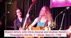 Shaidri Alrich, with Chris Alcaraz and Andrew Hardin @ Threadgill's Old No. 1
