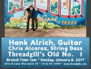 Hank Alrich, with Chris Alcaraz @ Threadgill's North ~ Old No. 1