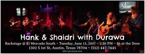 Hank & Shaidri ~ Special Guests with Durawa @ El Mercado South | Austin | Texas | United States