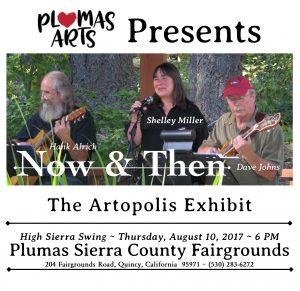 Now & Then: Shelley Miller, Dave Johns & Hank Alrich @ Plumas - Sierra County Fairgrounds
