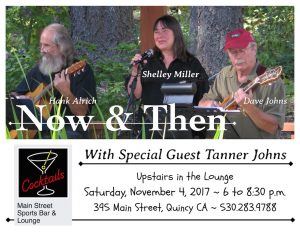 Now & Then: Shelley Miller, Dave Johns, & Hank Alrich, with Special Guest Tanner Johns @ Main Street Sports Bar & Lounge