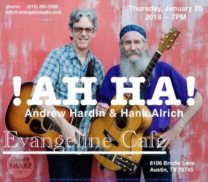 !AH HA! Andrew Hardin & Hank Alrich @ Evangeline Cafe | Austin | Texas | United States