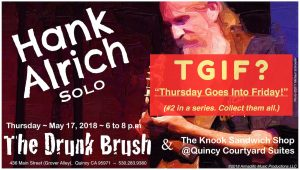 Hank Alrich, Solo @ The Drunk Brush