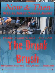 Now & Then ~ Shelley, Dave, and Hank, with Special Guest Tanner Johns @ The Drunk Brush Wine Bar