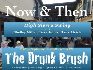 Now & Then ~ Shelly, Dave, and Hank @ The Drunk Brush Wine Bar