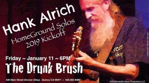 Hank Alrich, Solo ~ 2019 Homeground Kickoff! @ The Drunk Brush Wine Bar