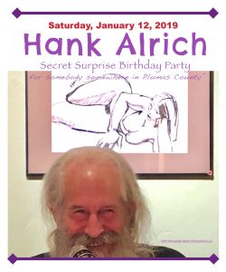 Hank Alrich, Solo ~ Secret Surprise Birthday Party @ Somewhere in Plumas County