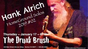 Hank Alrich ~ Canceled due to Weather! HomeGround Solos 2019.#02 @ The Drunk Brush Wine Bar
