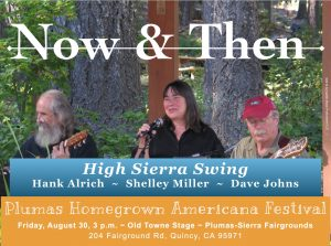 Now & Then ~ High Sierra Swing @ Plumas Homegrown Americana Festival