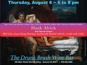 Hank Alrich + Bill Liles, Doug Harman, Shaidri Alrich @ The Drunk Brush Wine Bar