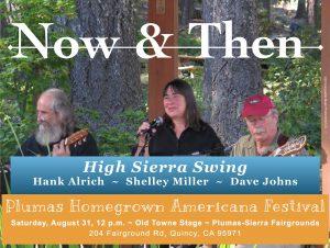Now & Then ~ High Sierra Swing @ Plumas Homegrown Americana Festival