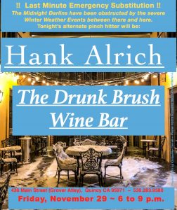 Hank Alrich, Pinch Hitting for Midnight Darlins @ The Drunk Brush Wine Bar