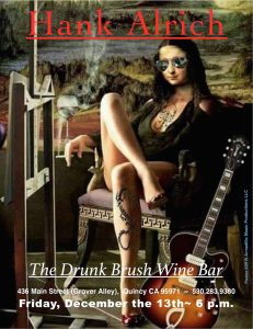 Hank Alrich on Friday the 13th! @ The Drunk Brush Wine Bar