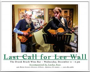Lee Wall, accompanied by Hank Alrich @ The Drunk Brush Wine Bar