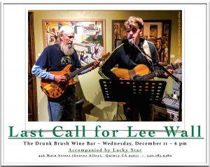 Lee Wall, accompanied by Hank Alrich @ The Drunk Brush Wine Bar