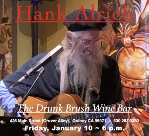 Hank Alrich, by Himself, or Maybe with Friends @ The Drunk Brush Wine Bar